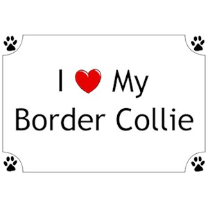 Border Collie T-Shirt - I love my