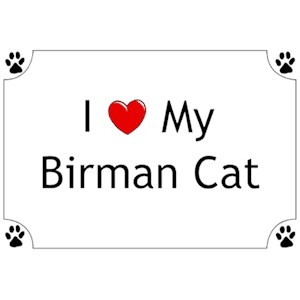 Birman Cat T-Shirt - I love my