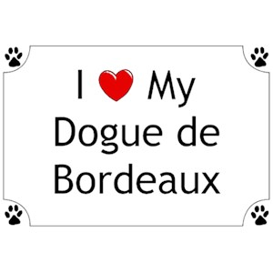 Dogue de Bordeaux T-Shirt - I love my