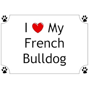 French Bulldog T-Shirt - I love my