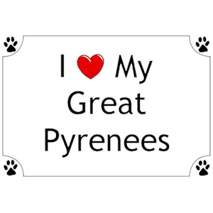 Great Pyrenees T-Shirt - I love my