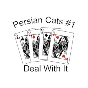 Persian Cat T-Shirt - #1... Deal With It