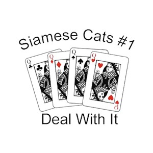 Siamese Cat T-Shirt - #1... Deal With It