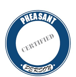 Pheasant T-Shirt - Certified Person