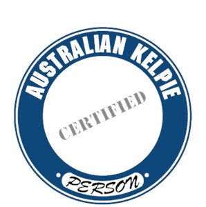 Australian Kelpie T-Shirt - Certified Person