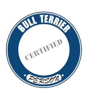 Bull Terrier T-Shirt - Certified Person