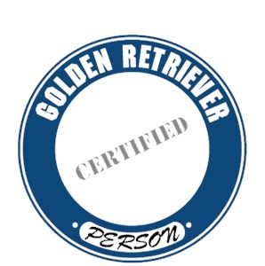 Golden Retriever T-Shirt - Certified Person
