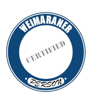 Weimaraner T-Shirt - Certified Person
