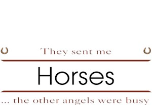 Horse T-Shirt - Other Angels
