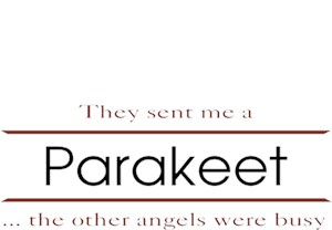 Parakeet T-Shirt - Other Angels