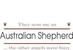 Australian Shepherd T-Shirt - Other Angels
