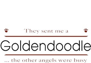 Goldendoodle T-Shirt - Other Angels