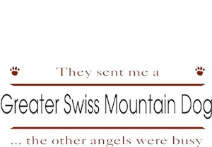Greater Swiss Mountain Dog T-Shirt - Other Angels