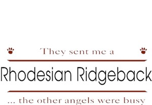 Rhodesian Ridgeback T-Shirt - Other Angels