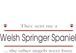 Welsh Springer Spaniel T-Shirt - Other Angels