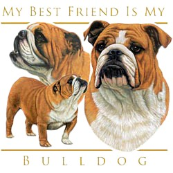 Bulldog T-Shirt - My Best Friend Is