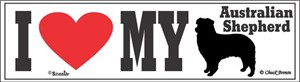Australian Shepherd Bumper Sticker I Love My
