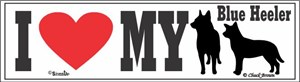 Blue Heeler Bumper Sticker I Love My