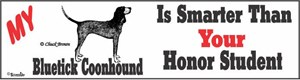 Bluetick Coonhound Bumper Sticker Honor Student